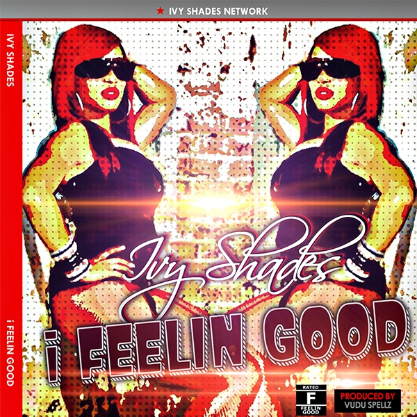 I Feeling Good (Single)